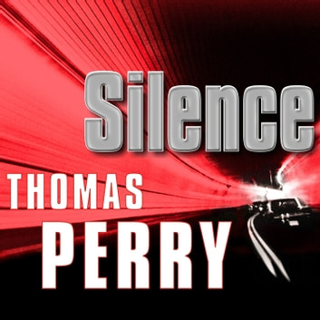 Silence audiobook by Thomas Perry
