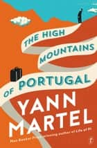 The High Mountains of Portugal ebook by