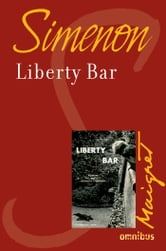 Liberty Bar - Maigret ebook by Georges SIMENON