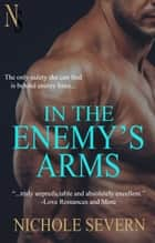 In the Enemy's Arms ebook by Nichole Severn