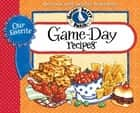 Our Favorite Game Day Recipes ebook by Gooseberry Patch