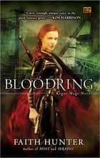 Bloodring - A Rogue Mage Novel ebook by Faith Hunter