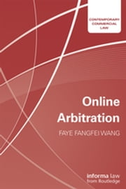 Online Arbitration ebook by Faye Fangfei Wang