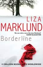 Borderline ebook by Liza Marklund