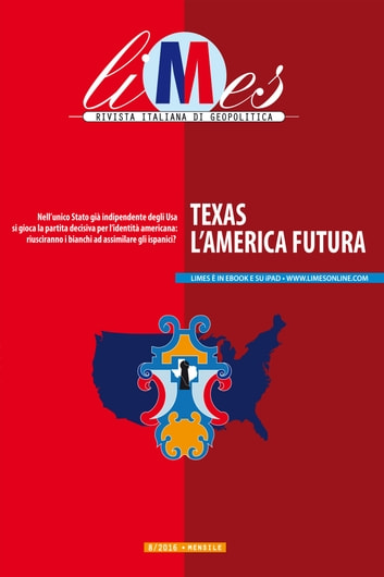 Limes - Texas, l'America futura ebook by Limes