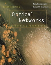 Optical Networks: A Practical Perspective ebook by Ramaswami, Rajiv