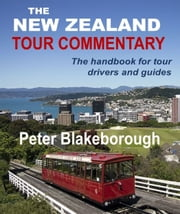 The New Zealand Tour Commentary ebook by Peter Blakeborough