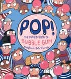 Pop! ebook by Meghan McCarthy,Meghan McCarthy