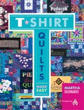 eBook T-Shirt Quilts Made Easy ebook by DeLeonardis, Martha