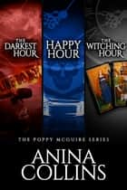 Poppy McGuire Mysteries Box Set #2 ebook by Anina Collins