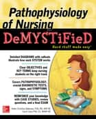 Pathophysiology of Nursing Demystified ebook by Helen C. Ballestas, Carol Caico