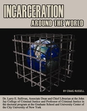 Incarceration Around the World ebook by Craig Russell