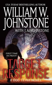 Target Response ebook by William W. Johnstone,J.A. Johnstone