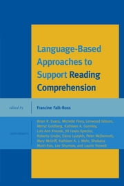 Language-Based Approaches to Support Reading Comprehension ebook by