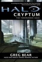 Halo: Cryptum ebook by Greg Bear