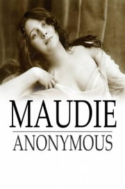Maudie - A Lady of the Night ebook by The Floating Press