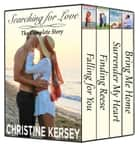 Searching for Love: The Complete Story ebook by Christine Kersey