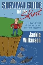 Survival Guide For The Skint ebook by Jackie Wilkinson