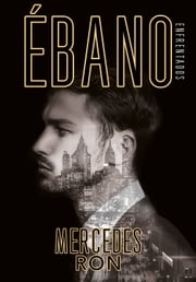 Ébano (Enfrentados 2) ebook by Mercedes Ron