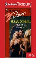 Tall, Dark and Temporary ebook by Susan Connell