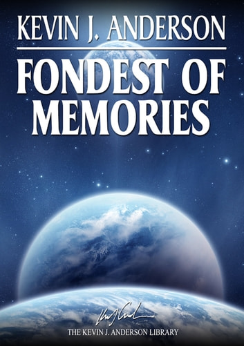 Fondest of Memories ebook by Kevin J. Anderson