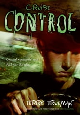 Cruise Control ebook by Terry Trueman