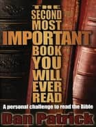 The Second Most Important Book You Will Ever Read eBook by Dan Patrick