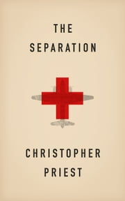 The Separation ebook by Christopher Priest