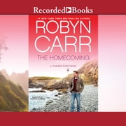 The Homecoming audiobook by Robyn Carr