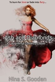 Ash and Diamonds ebook by Nina S. Gooden