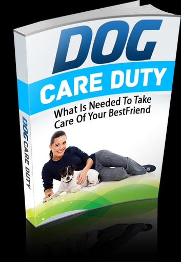 Dog Care Duty ebook by Anonymous