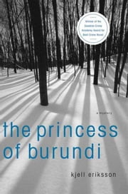 The Princess of Burundi ebook by Kjell Eriksson,Ebba Segerberg