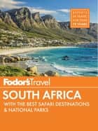 Fodor's South Africa - with the Best Safari Destinations ebook by Fodor's Travel Guides