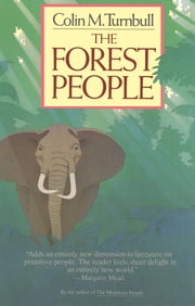 The Forest People ebook by Colin Turnbull