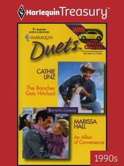 The Rancher Gets Hitched & An Affair of Convenience ebook by Cathie Linz,Marissa Hall