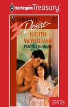 Practice Husband ebook by Judith McWilliams