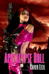 Apocalypse Doll ebook by Xavier Cecil
