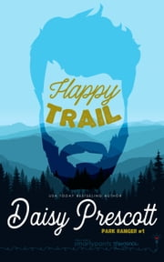 Happy Trail ebook by Smartypants Romance, Daisy Prescott