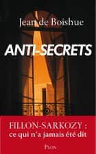Anti-secrets eBook by Jean de BOISHUE