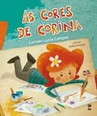 As cores de Corina ebook by