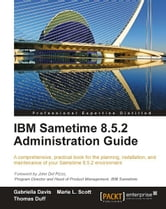 IBM Sametime 8.5.2 Administration Guide ebook by Gabriella Davis