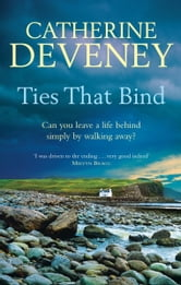 Ties that Bind ebook by Catherine Deveney