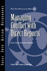 Managing Conflict with Direct Reports ebook by Center for Creative Leadership (CCL),Barbara Popejoy,Brenda J. McManigle