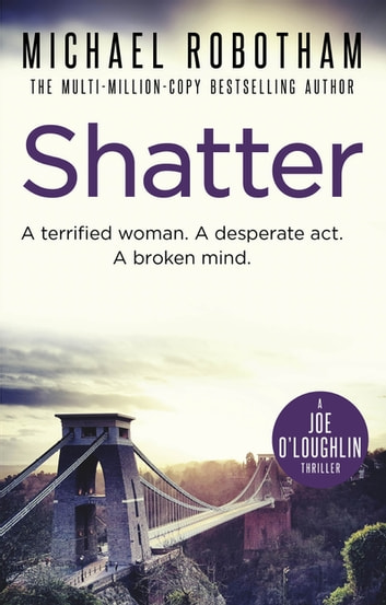 Shatter ebook by Michael Robotham