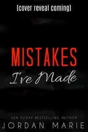 Mistakes I've Made - Broken Love Duet, #1 ebook by Jordan Marie
