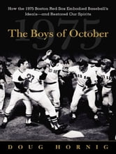 The Boys of October ebook by Hornig, Doug