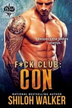 F*ck Club: Con ebook by