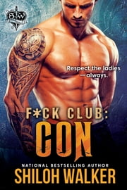 F*ck Club: Con ebook by Shiloh Walker