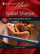 No Holding Back ebook by Isabel Sharpe