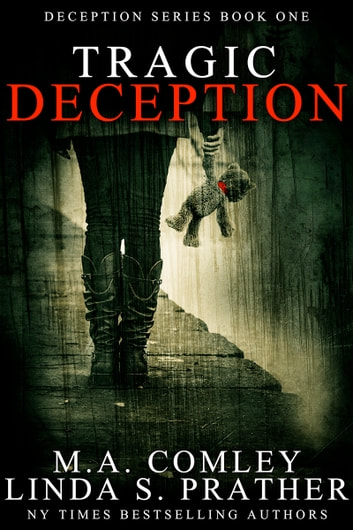 Tragic Deception ebook by M A Comley,Linda S Prather